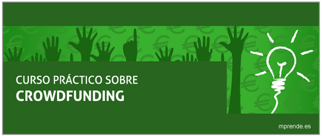 Aprender a diseñar una campaña de crowdfunding - mprende.es